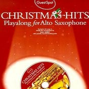 Playalong For Alto Saxophone: Christmas Hits Songs