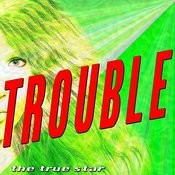 Trouble (Radio Version) Song