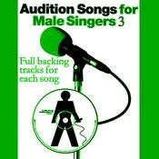 Audition Songs For Male Singers 3 Songs