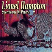 Lionel Hampton - Sweethearts On Parade Songs