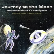 Journey To The Moon And More About Outer Space Songs