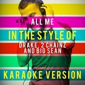 All Me (In The Style Of Drake, 2 Chainz And Big Sean) [Karaoke Version] - Single Songs