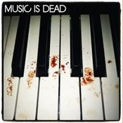 Music Is Dead Ep Songs