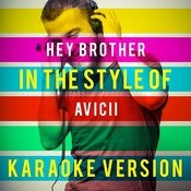 Hey Brother (In The Style Of Avicii) [Karaoke Version] - Single Songs