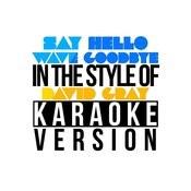 Say Hello Wave Goodbye (In The Style Of David Gray) [Karaoke Version] - Single Songs