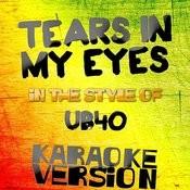 Tears In My Eyes (In The Style Of Ub40) [Karaoke Version] - Single Songs