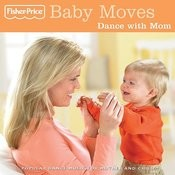 Baby Moves: Dance With Mom Songs