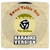 Sweet Talkin' Guy (In The Style Of Chiffons, The) [Karaoke Version] Song