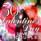 50 Valentine's Day Love Songs For Couples Songs
