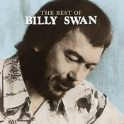 The Best Of Billy Swan Songs