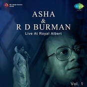 Asha And R D Burman Live At Royal Albert Hall Vol 1 Songs
