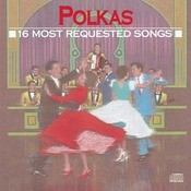 16 Most Requested Polkas Songs