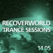 Recoverworld Trance Sessions 14.05 Songs