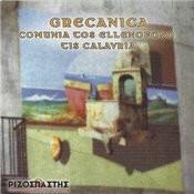 Grecanica-Comunia Tos Ellenofono Tis Calavria Songs