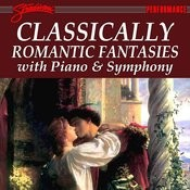 Classically Romantic Fantasies With Piano And Symphony Songs