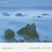 Praetorius: Magnificat; Aus tiefer Not; Der Tag vertreibt; more Songs