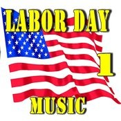 Labor Day Music , Vol. 1 Songs