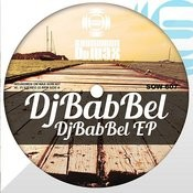 Djbabbel EP Songs