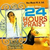 24 Hours Praise Songs