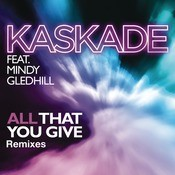 All That You Give (feat. Mindy Gledhill) Songs