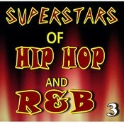 Superstars Of Hip Hop And R&B, Vol. 3 (Instrumental) Songs
