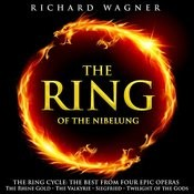 The Ring Of Nibelung (The Best From Four Epic Operas - The Rhine Gold / The Valkyrie / Siegfried / Twilight Of The Gods) Songs