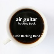 Air Guitar (Backing Track Instrumental Version) - Single Songs