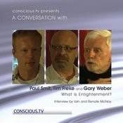 Paul Smit, Tim Freke And Gary Weber - What Is Enlightenment Song