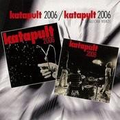 Katapult 2006 / Katapult 2006 Anglická Verze Songs