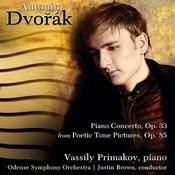 Dvořák: Piano Concerto & Poetic Tone-Pictures Songs