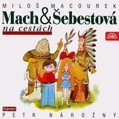 Macourek: Mach A Šebestová Na Cestách Songs