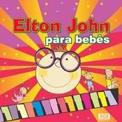 Elton John Para Bebês Songs