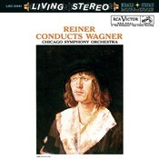 Reiner Conducts Wagner - Sony Classical Originals Songs