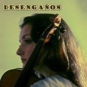 Desengaños Songs