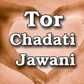 Tor Chadati Jawani Songs