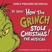 Dr. Seuss' How The Grinch Stole Christmas! The Musical Songs
