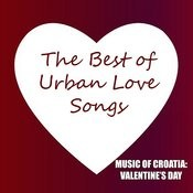 Music Of Croatia: The Best Of Urban Love Songs Songs