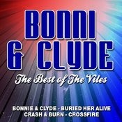 Bonni & Clyde The Best Of The Viles Songs