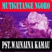 Mutigetange Ngoro Songs
