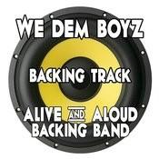 We Dem Boyz (Backing Track Instrumental Version) - Single Songs