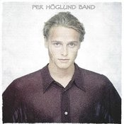 Per Höglund Band Songs