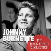 The Rock 'n' Roll Collection: Johnny Burnette Songs