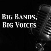 Big Bands, Big Voices Songs
