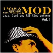 I Was A Mod Before You Were A Mod Vol. 1 Songs