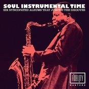 Soul Instrumental Time - Six Syncopated Albums That Jumped The Grooves... Songs