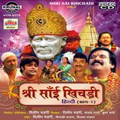 Sai Khichadi Vol-2 Songs