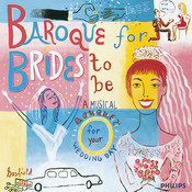 Baroque for Brides To Be Songs