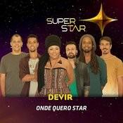 Onde Quero Star (Superstar) - Single Songs