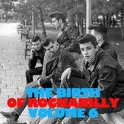 The Birth Of Rockabilly, Vol. 6 Songs