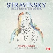 Stravinsky: Movements For Piano And Orchestra (Digitally Remastered) Songs